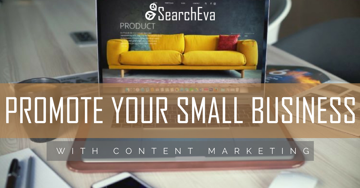 Promote small businees with content marketing